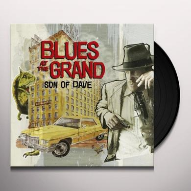 Son Of Dave BLUES AT THE GRAND Vinyl Record