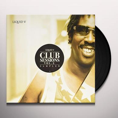 Liquid V Club Sessions-Sampler 5 / Various (Can) LIQUID V CLUB SESSIONS-SAMPLER 5 / VARIOUS Vinyl Record