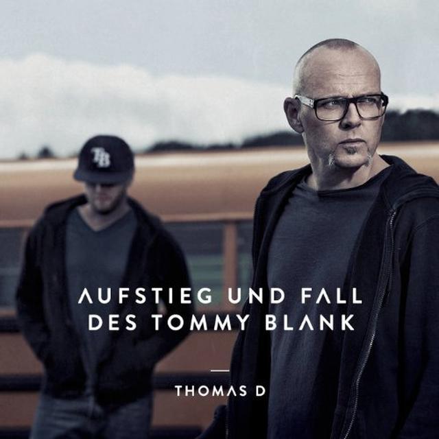 Thomas D AUFSTIEG UND FALL DES TOMMY BLANK (GER) Vinyl Record