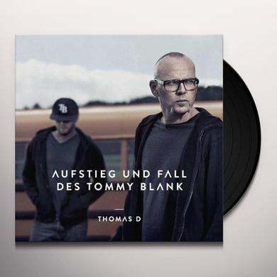 Thomas D AUFSTIEG UND FALL DES TOMMY BLANK Vinyl Record