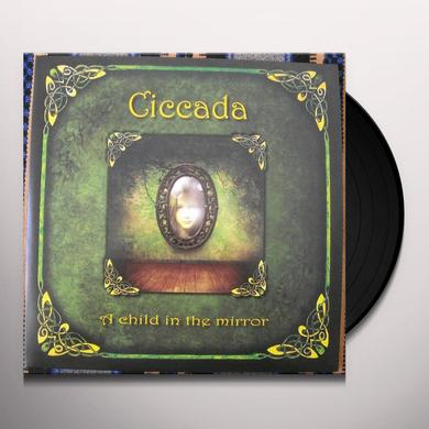 Ciccada CHILD IN THE MIRROR Vinyl Record - UK Import