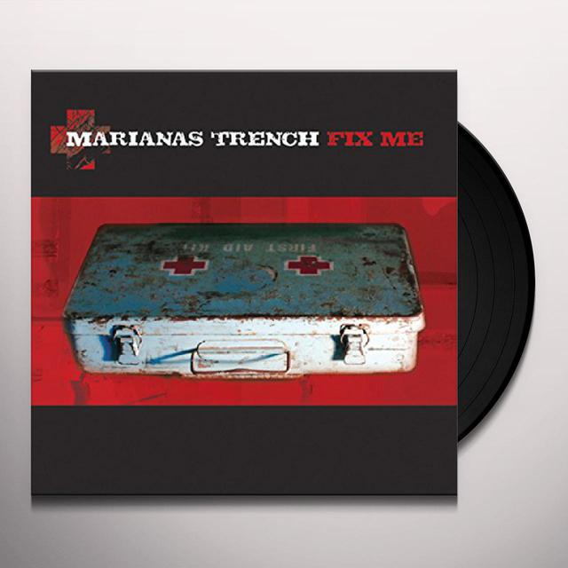 Marianas Trench FIX ME Vinyl Record