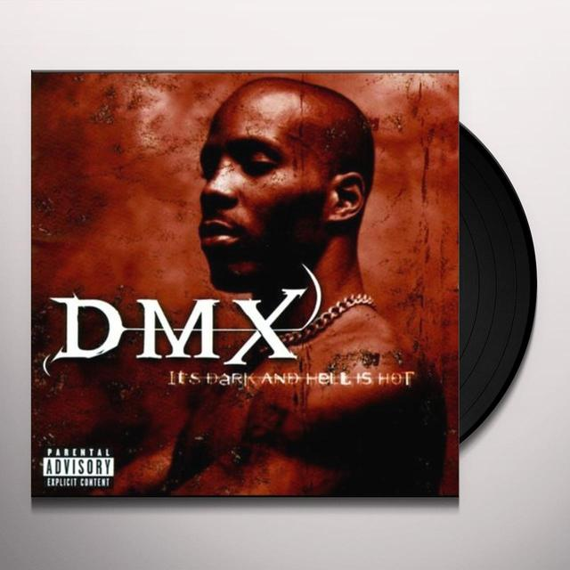 Dmx IT'S DARK & HELL IS HOT Vinyl Record - UK Release