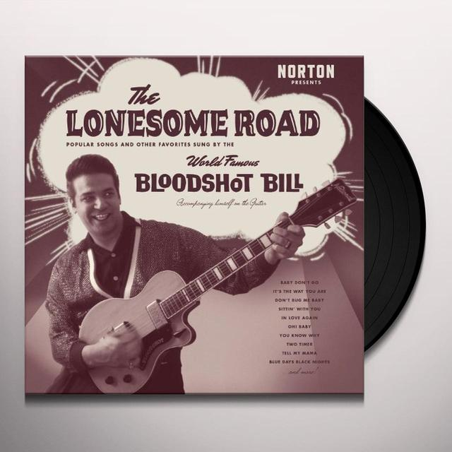 Bloodshot Bill LONESOME ROAD Vinyl Record - Canada Import