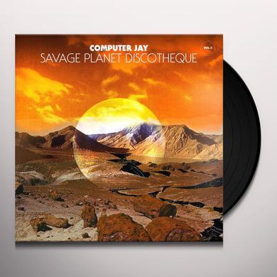 Computer Jay SAVAGE PLANET DISCOTHEQUE 2 Vinyl Record