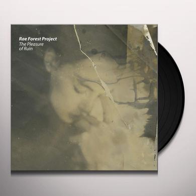 Rae Forest Project PLEASURE OF RUIN Vinyl Record