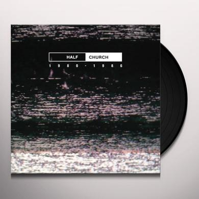 HALF CHURCH 1980-86 Vinyl Record - Canada Import