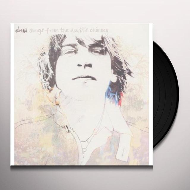 Drew SONGS FROM THE DEVIL'S CHIMNEY Vinyl Record