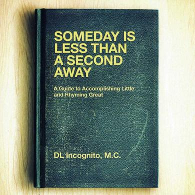 Dl Incognito SOMEDAY IS LESS THAN A SECOND AWAY Vinyl Record - Canada Release