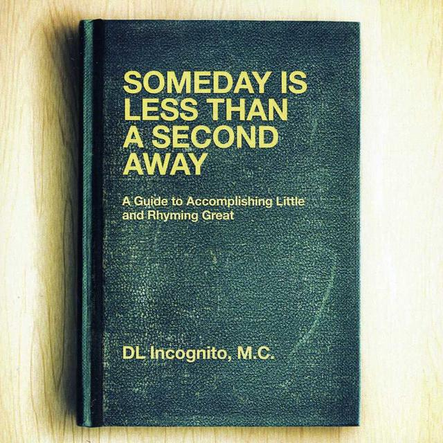 Dl Incognito SOMEDAY IS LESS THAN A SECOND AWAY Vinyl Record - Canada Import