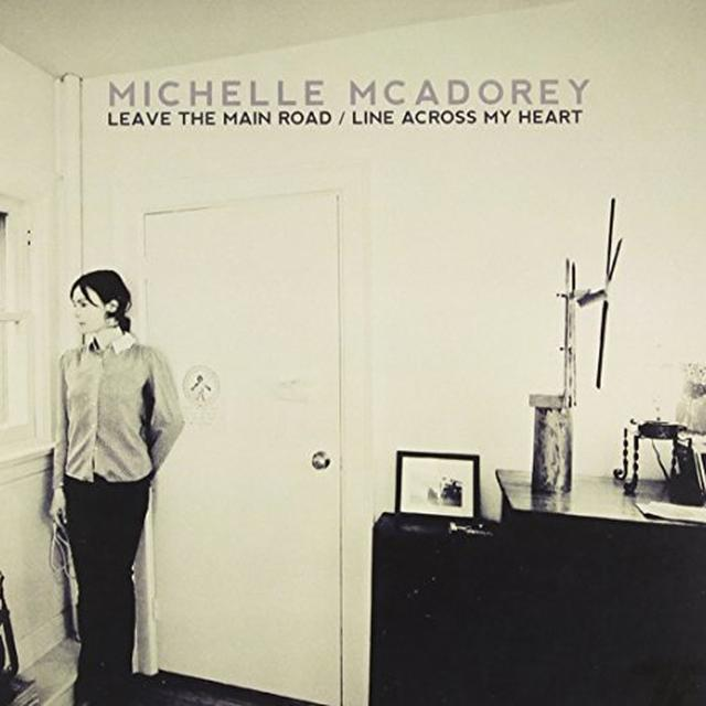 Michelle Mcadorey LEAVE THE MAIN ROAD/LINE ACROSS MY HEART Vinyl Record - Canada Import