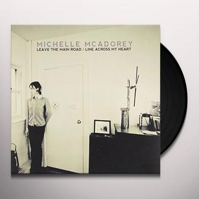 Michelle Mcadorey LEAVE THE MAIN ROAD/LINE ACROSS MY HEART Vinyl Record