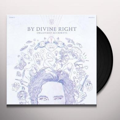 By Divine Right ORGANIZED ACCIDENTS Vinyl Record