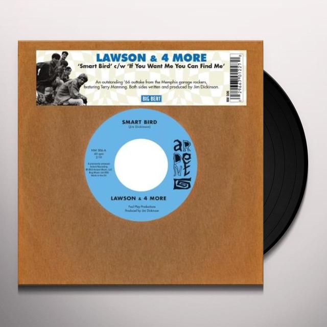 Lawson & 4 More SMART BIRD/IF YOU WANT ME YOU CAN FIND ME Vinyl Record
