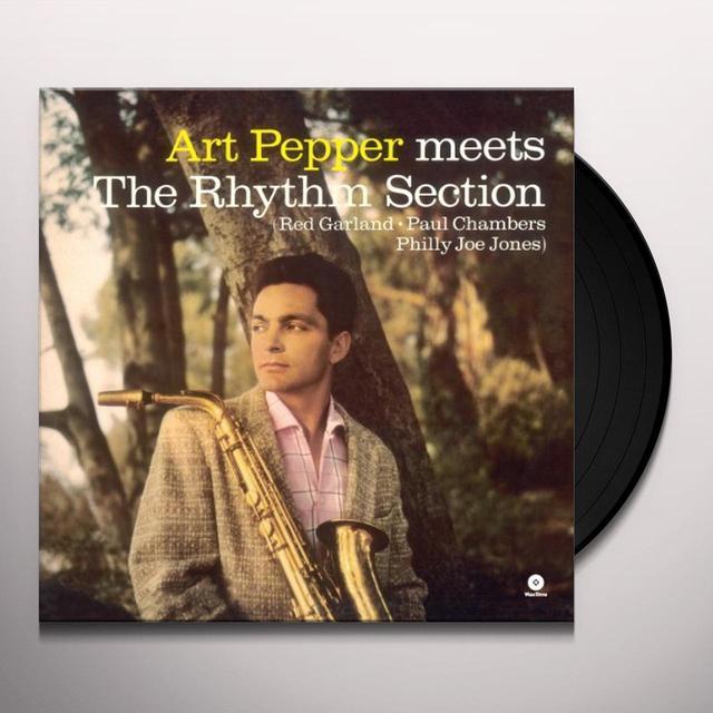 Art Pepper MEETS THE RHYTHM SECTION Vinyl Record - Spain Import