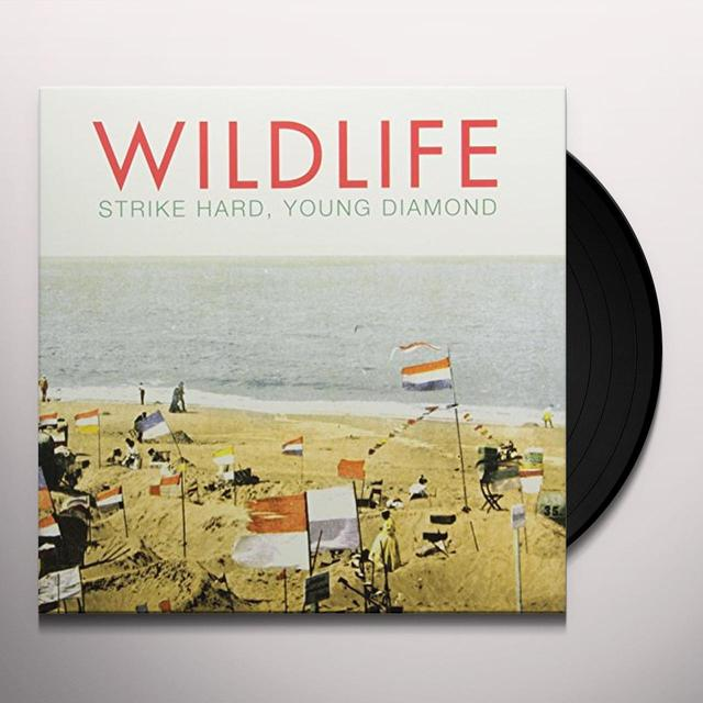Wildlife STRIKE HARD YOUNG DIAMOND Vinyl Record - Canada Import