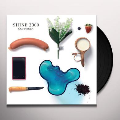 Shine 2009 OUR NATION Vinyl Record