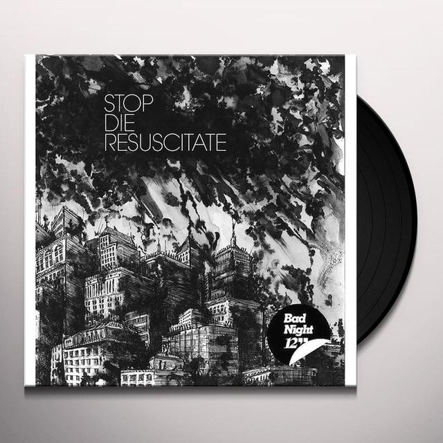 Stop Die Resuscitate BAD NIGHT Vinyl Record