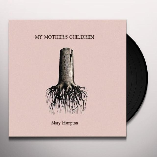 Mary Hampton MY MOTHER'S CHILDREN Vinyl Record - UK Import