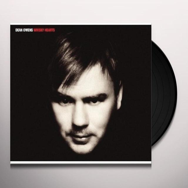 Dean Owens WHISKY HEARTS Vinyl Record