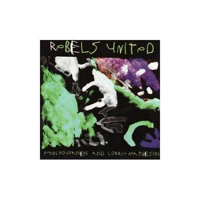 Poutanen/Matheson REBELS UNITED Vinyl Record