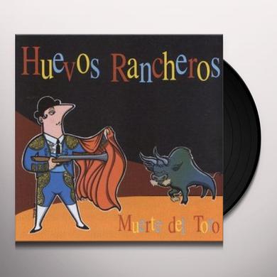 Huevos Rancheros MUERTE DEL TORO Vinyl Record