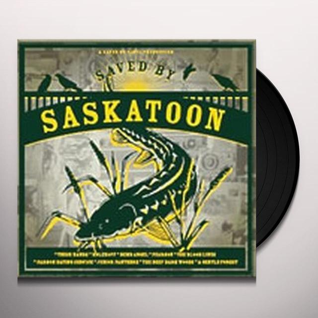 Saved By Saskatoon / Various (Can) SAVED BY SASKATOON / VARIOUS Vinyl Record