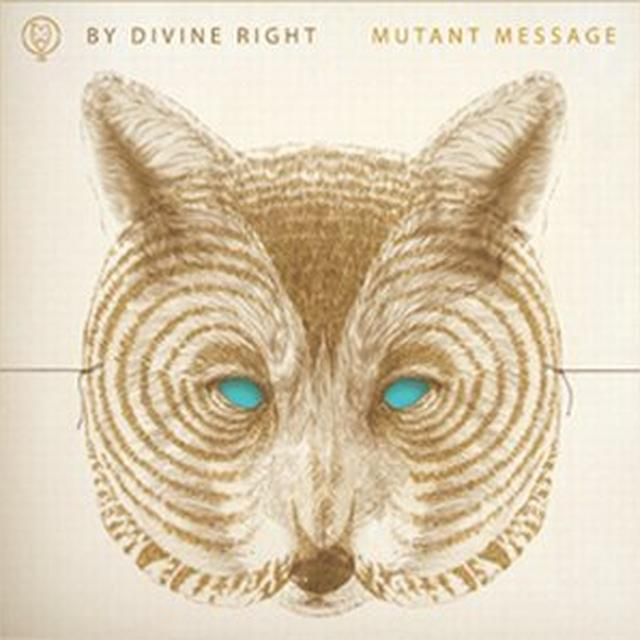 By Divine Right MUTANT MESSAGE Vinyl Record