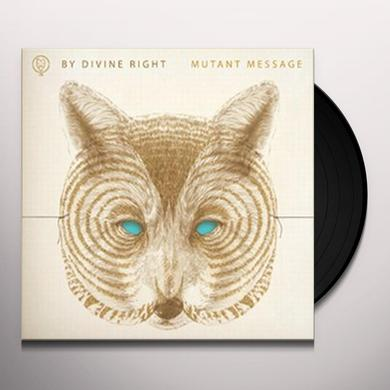 By Divine Right MUTANT MESSAGE Vinyl Record - Canada Import