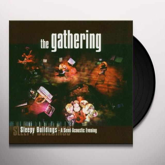 Gathering SLEEPY BUILDINGS: A SEMI ACOUSTIC EVENING Vinyl Record