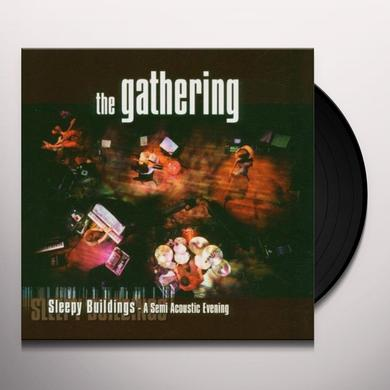 Gathering SLEEPY BUILDINGS: A SEMI ACOUSTIC EVENING Vinyl Record - Canada Import