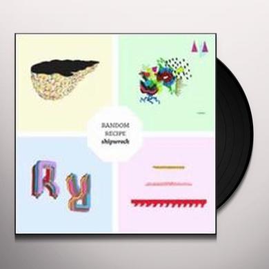 Random Recipe SHIPWRECK Vinyl Record - Canada Import