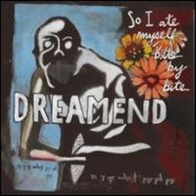 Dreamed SO I ATE MYSELF BITE BY BITE (CAN) (Vinyl)