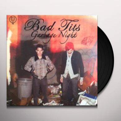 Bad Tits GARBAGE NIGHT Vinyl Record
