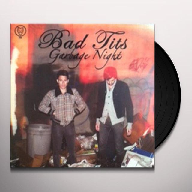 Bad Tits GARBAGE NIGHT Vinyl Record - Canada Import