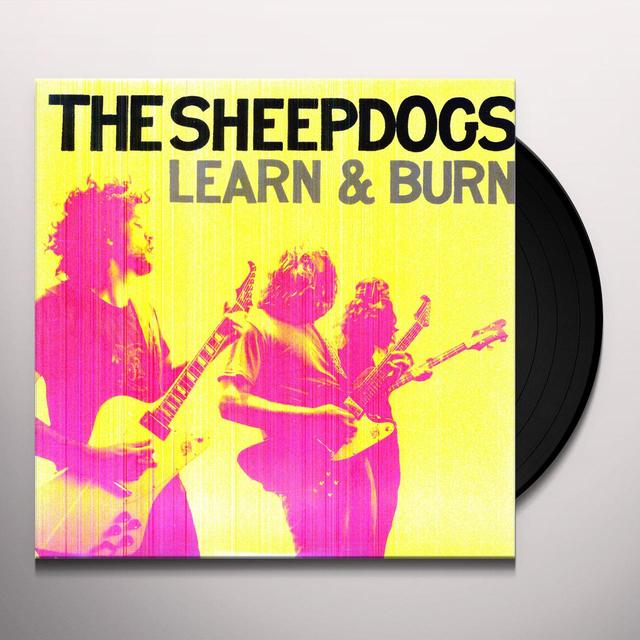 The Sheepdogs LEARN & BURN Vinyl Record