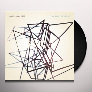 Imaginary Cities TEMPORARY RESIDENT Vinyl Record