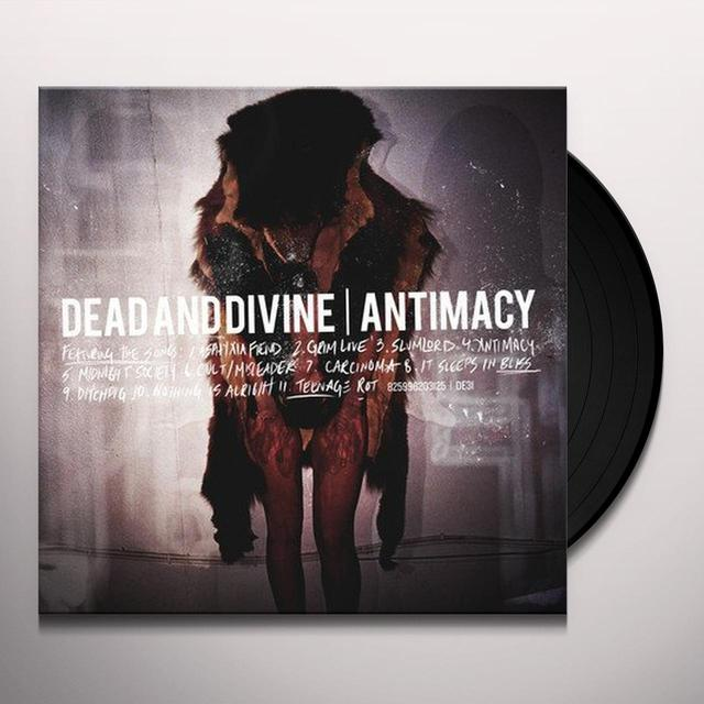 Dead & Divine ANTIMACY Vinyl Record - Canada Import