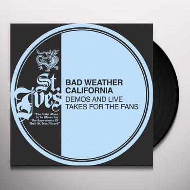 Bad Weather California DEMOS & LIVE TAKES FOR THE FANS Vinyl Record - Canada Import