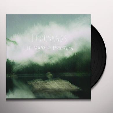 Thousands SOUND OF EVERYTHING Vinyl Record