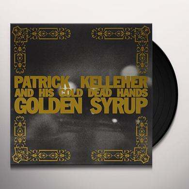 Patrick Kelleher & His Cold Dead Hands GOLDEN SYRUP Vinyl Record - UK Import