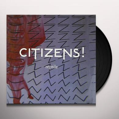 Citizens REPTILE Vinyl Record