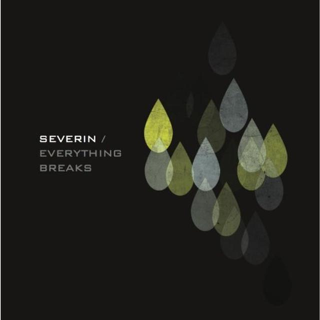 Severin EVERYTHING BREAKS Vinyl Record