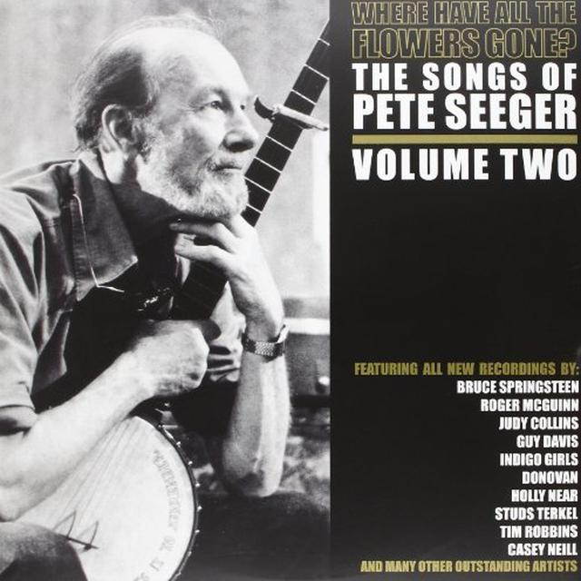 Pete Seeger WHERE HAVE ALL THE FLOWERS GONE PT 2 Vinyl Record - Limited Edition