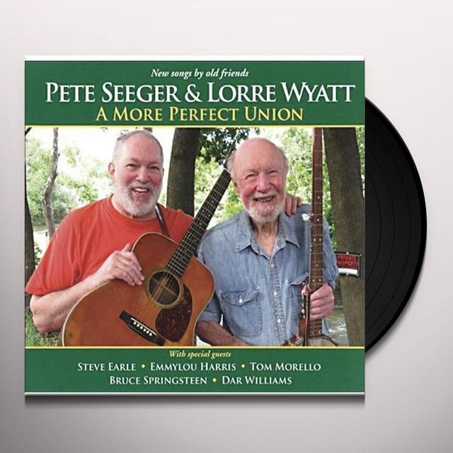 Pete Seeger / Lorre Wyatt MORE PERFECT UNION Vinyl Record - Limited Edition