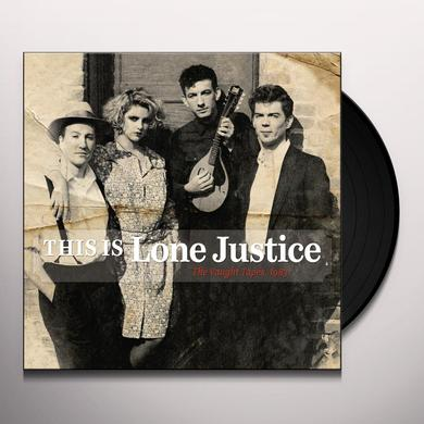 THIS IS LONE JUSTICE: THE VAUGHT TAPES 1983 Vinyl Record