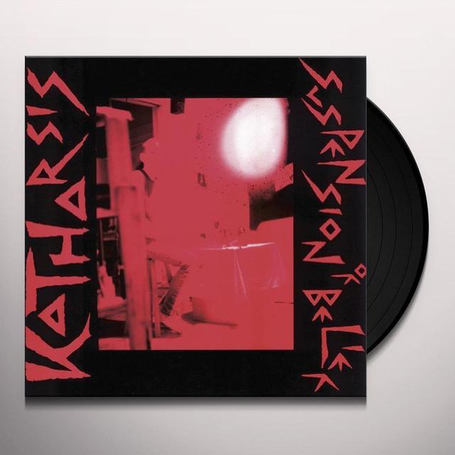 Katharsis SUSPENSION OF BELIEF Vinyl Record