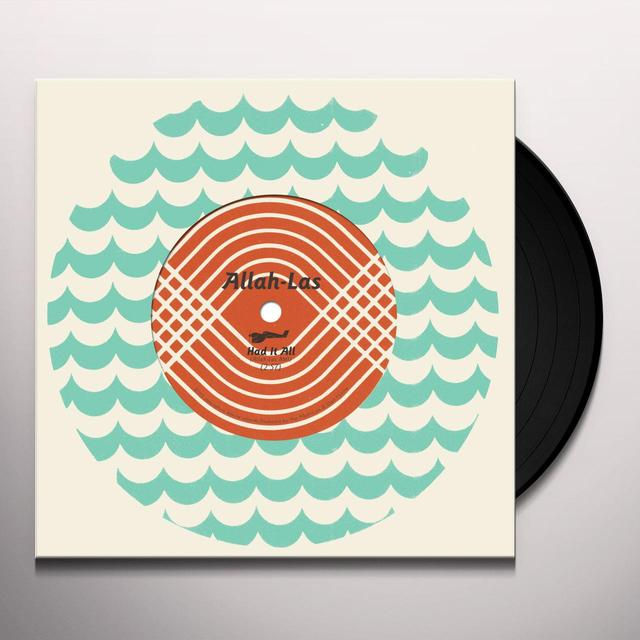 Allah-Las HAD IT ALL B/W EVERY GIRL Vinyl Record
