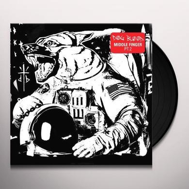 Dog Blood MIDDLE FINGER PT 2 Vinyl Record