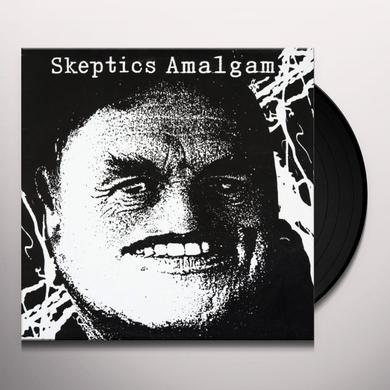Skeptics AMALGAM Vinyl Record